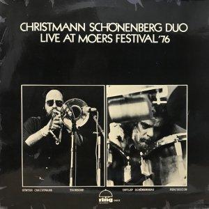 Günter Christmann, Detlef Schönenberg / Live At Moers Festival '76 (LP)