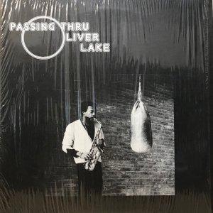 Oliver Lake / Passing Thru (LP)