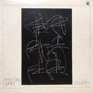 Steve Lacy Quintet / Troubles (LP)