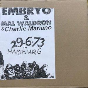 Embryo, Mal Waldron, Charlie Mariano / 29.6.73 In Hamburg (LP)