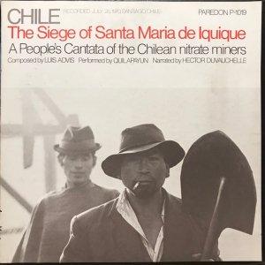 Quilapayun / Chile : The Siege Of Santa Maria De Iquique (LP)