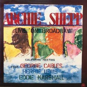 Archie Shepp / California Meeting : Live