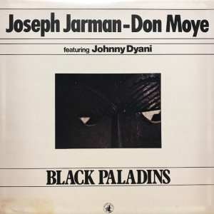 Joseph Jarman - Don Moye / Black Paladins (LP)