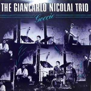 The Giancarlo Nicolai Trio / Goccie (LP)