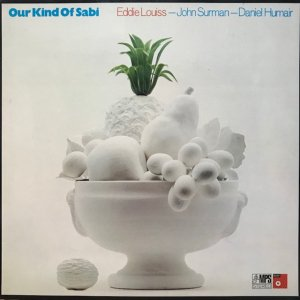 Eddie Louiss, John Surman, Daniel Humair / Our Kind Of Sabi (LP)