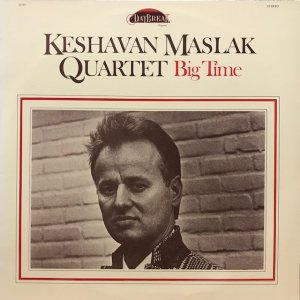 Keshavan Maslak Quartet / Big Time (LP)