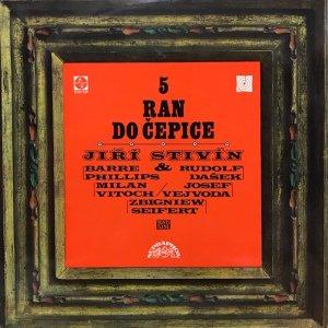 Jiří Stivín / 5 Ran Do Čepice (LP)