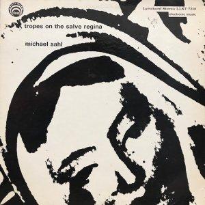 Michael Sahl / Tropes On The Salve Regina (LP)