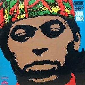 Archie Shepp / Coral Rock (LP)