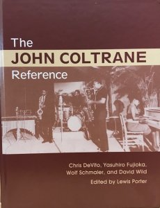 Lewis Porter (ed.) / The John Coltrane Reference (BOOK)