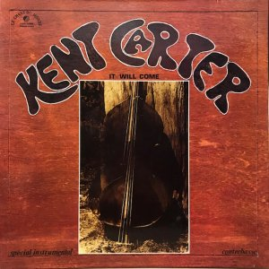 Kent Carter / It Will Come (LP)