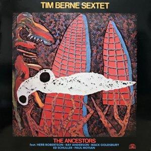 Tim Berne Sextet / The Ancestors (LP)
