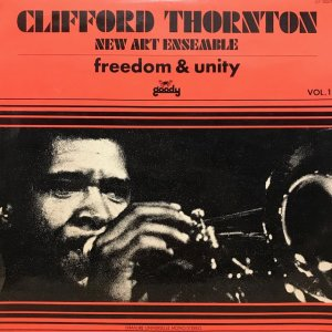 Clifford Thornton / Freedom & Unity (LP)