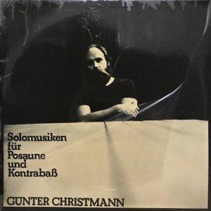 Günter Christmann / Solomusiken Für Posaune Und Kontrabaß (LP)