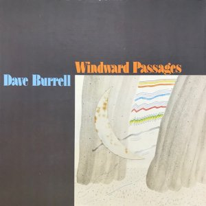 Dave Burrell / Windward Passages (2LP)