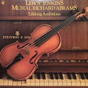 Leroy Jenkins, Muhal Richard Abrams / Lifelong Ambitions (LP)