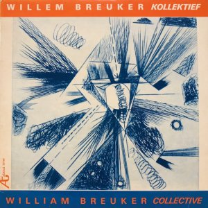 Willem Breuker Kollektief / William Breuker Collective (LP)