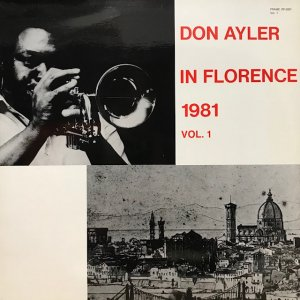 Don Ayler / In Florence 1981 Vol.1 (LP)
