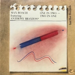 Max Roach featuring Anthony Braxton / One In Two - Two In One (2LP)