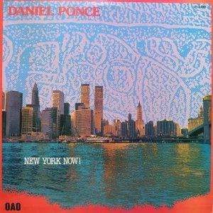 Daniel Ponce / New York Now! (LP)