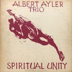 Albert Ayler Trio / Spiritual Unity (LP)