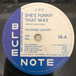 Ike Quebec / She's Funny That Way (SP)
