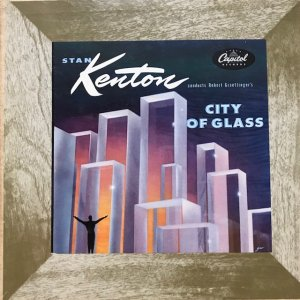 Stan Kenton / City of Glass (10