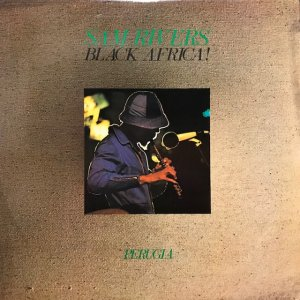 Sam Rivers / Black Africa! (2LP)