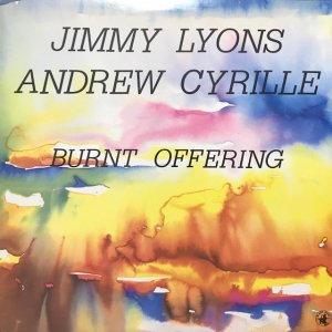 Jimmy Lyons, Andrew Cyrille / Burnt Offering (LP)