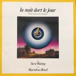 Steve Waring, Marvelous Band / La Nuit Dort Le Jour (LP)