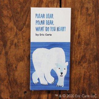 エリック・カール 一筆箋 POLAR BEAR,  POLAR BEAR,  WHAT DO YOU HEAR?(しろくまくん なにがきこえる?)