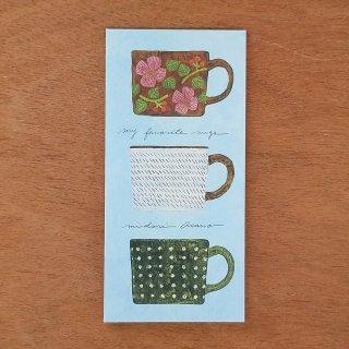 浅野みどり 一筆箋 My favorite mugs