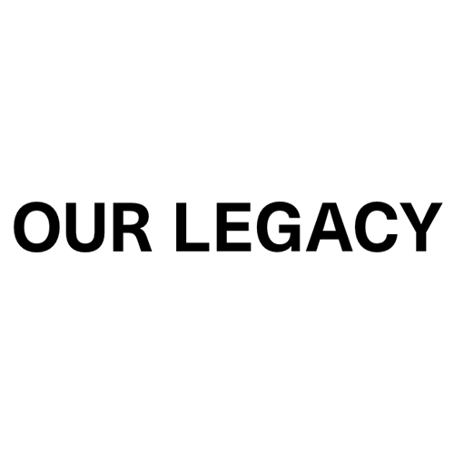 OUR LEGACY アワーレガシー