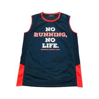 MMA マウンテンマーシャルアーツ MMA No Running No Life Sleeve-less メンズ・レディース ドライノースリーブシャツ