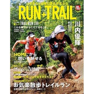 RUN+TRAIL ランプラストレイル Vol. 49 山遊びの魅力を追求&提案する専門誌