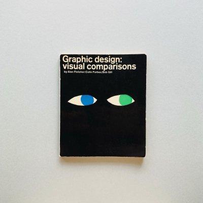 Graphic design:<br>visual comparisons<br>Alan Fletcher, Colin Forbes, Bob Gill