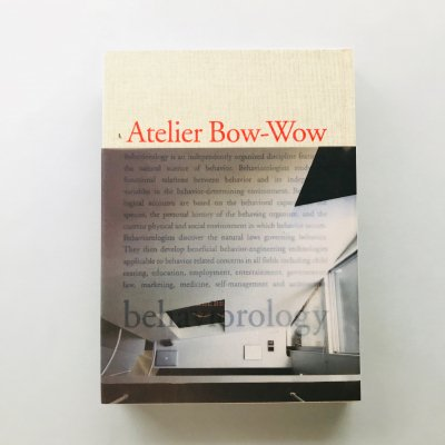 Atelier Bow-Wow Behaviorology<br>アトリエ・ワン作品集