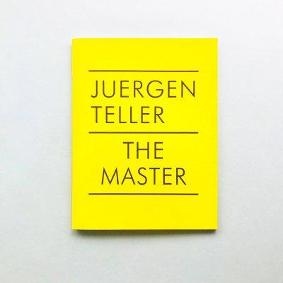 Juergen Teller<br>The Master IV<br>ユルゲン・テラー