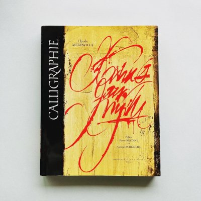Calligraphie<br>クロード・メディアヴィラ<br>Claude Mediavilla