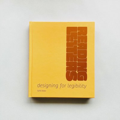 Reading Letters<br>Designing for Legibility<br>Sofie Beier ソフィー・バイヤー