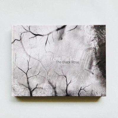 〈新品〉The Black Rose<br>Trent Parke<br>トレント・パーク