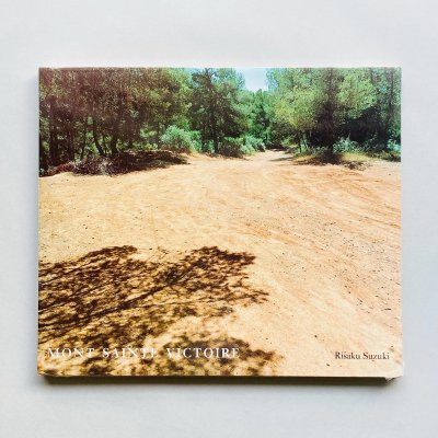 〈新品〉Mont Sainte Victoire<br>鈴木理策 Risaku Suzuki