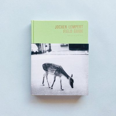 Field Guide<br>Jochen Lempert<br>ヨヘン・レンペルト