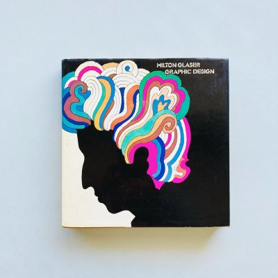 Milton Glaser: Graphic Design<br>ミルトン・グレイサー
