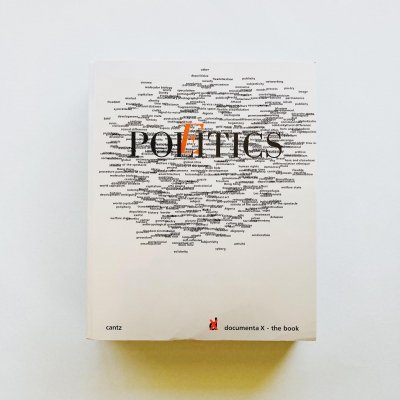 documenta 10<br>Politics / Poetics