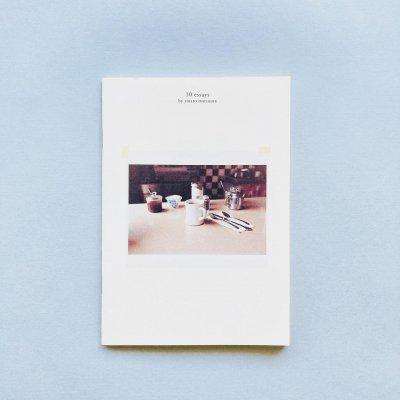 10 essays by yataro matsuura<br>松浦弥太郎