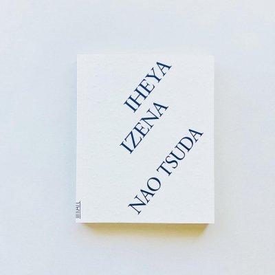 IHEYA・IZENA<br>津田直 Nao Tsuda