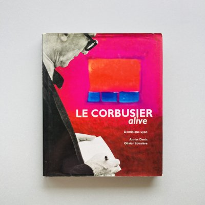 Le Corbusier - alive<br>ル・コルビュジエ