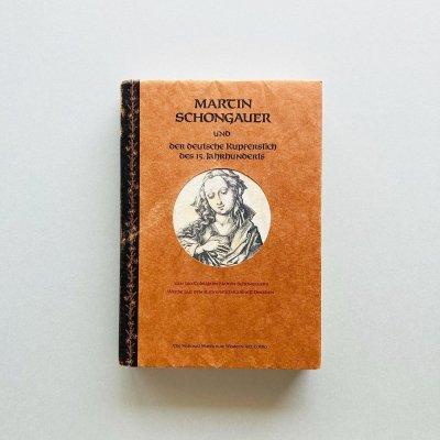 マルティン・ショーンガウアーと<br>15世紀ドイツ銅版画<br>MARTIN SCHONGAUER