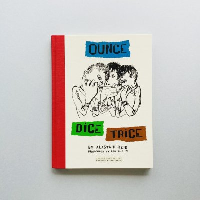 OUNCE DICE TRICE<br>ALASTAIR REID, Ben Shahn<br>アラスター・レイド, ベン・シャーン